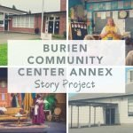 Burien Community Center Annex Story Project