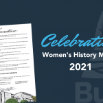 Celebrating Women's History Month 2021.